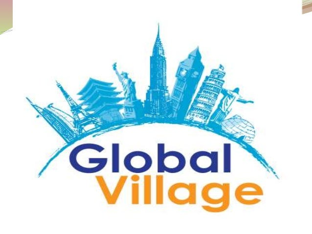 783 Words Essay on the World as a Global Village