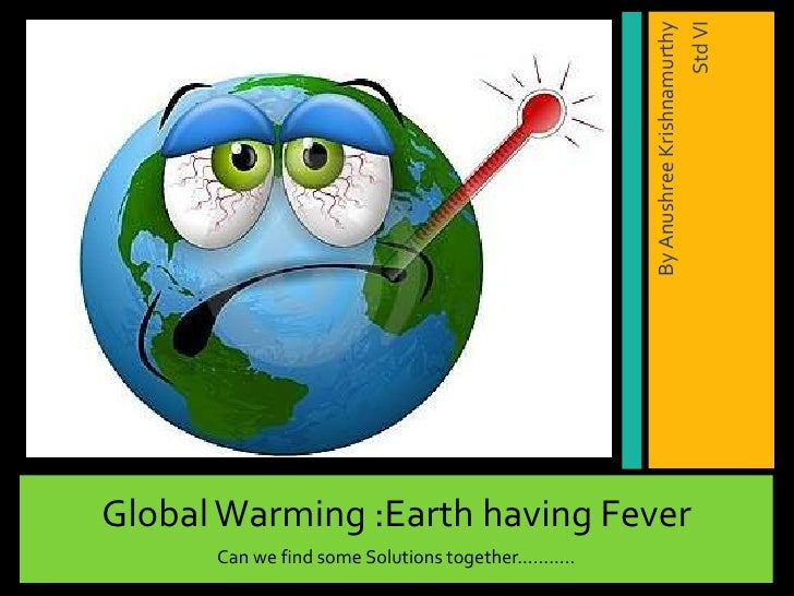 Earth's having fever.  Should we treat, or retreat...