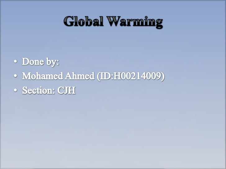 •   Global Warming. (2010). Primary Britannica. Retrieved December 25, 2010, from http://0-    www.school.eb.co.uk.library...