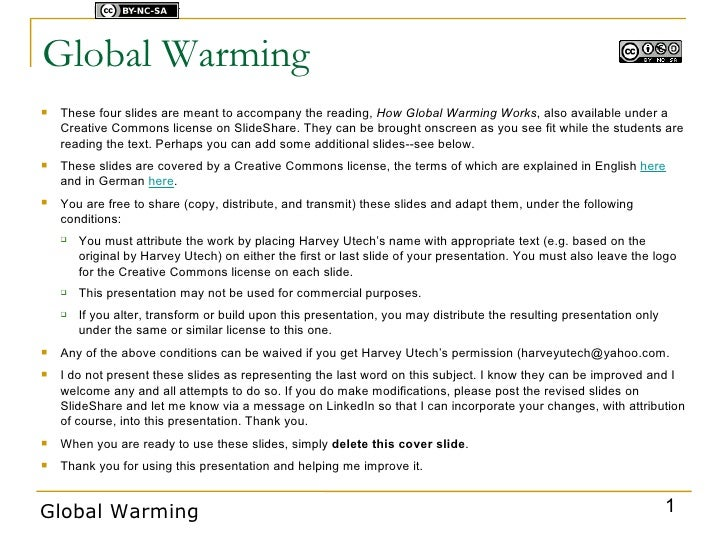 Licensed under    Global Warming    These four slides are meant to accompany the reading, How Global Warming Works, also ...