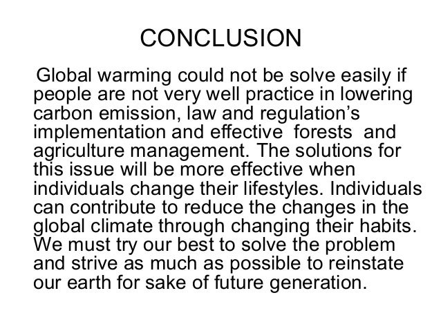 Solution to global warming essay conclusions