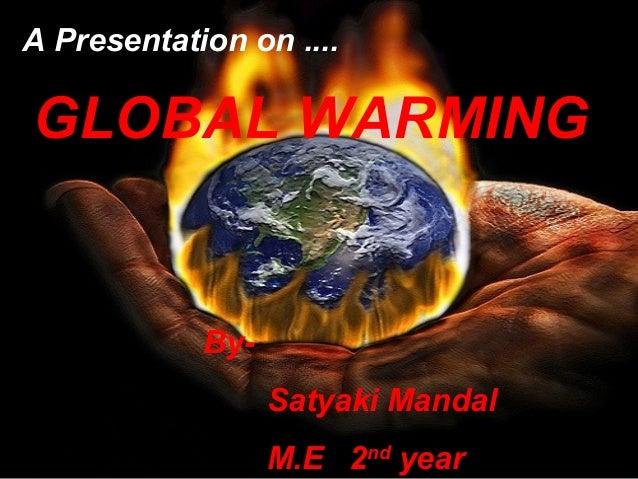 Global warming (roshan shaikh,siem)