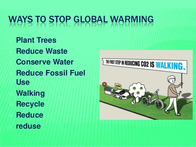 prevent global warming essay The 'conclusion' confirms that global warming is the major challenge for our  global society there is  this will help you to avoid research bias in your essay.