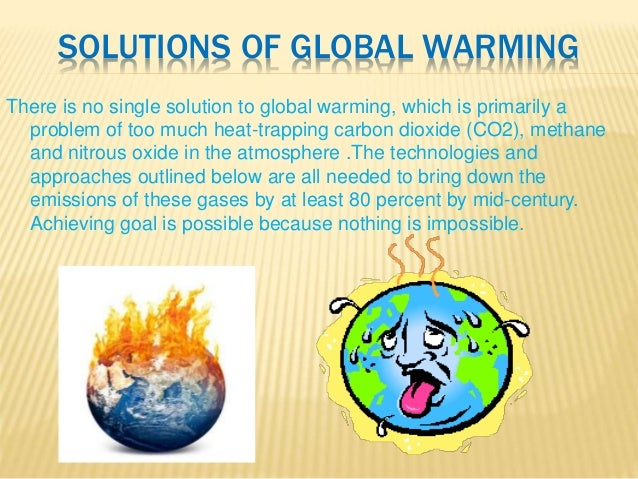 Global warming problem solution essay