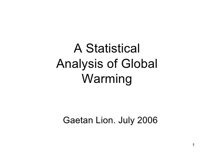 A Statistical Analysis of Global Warming