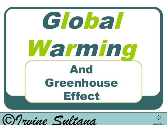 GlobalWarming     And Greenhouse    Effect