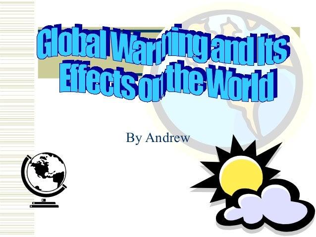 Globalwarming andrew