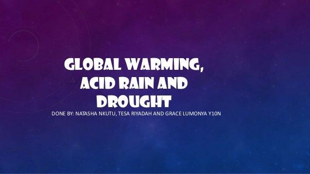 Global warming(geography) by natasha, tesa and grace y10 n