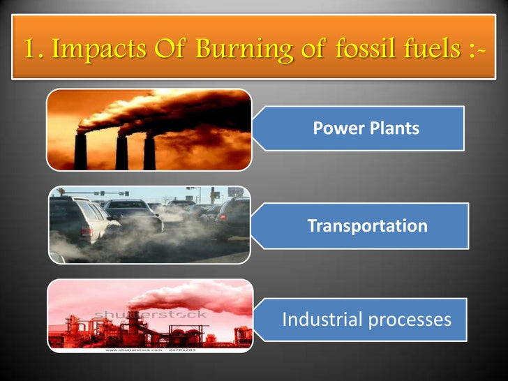 Global warming and the burning of fossil fuels?