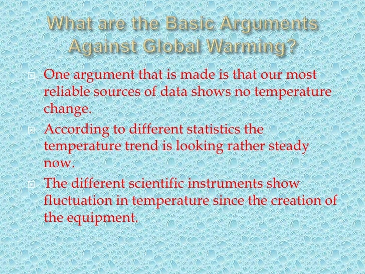 how reliable is the temperature data and what should we do about global warming The reliability of data used to document temperature trends is of great importance in this debate we can't know for sure if global warming is a problem if we can't trust the data.