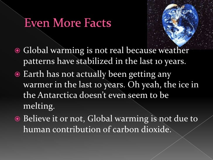 glpbal warming is real The evidence for recent global warming is abundant and is generally accepted almost everywhere in the world outside the usa how much of the recent global.