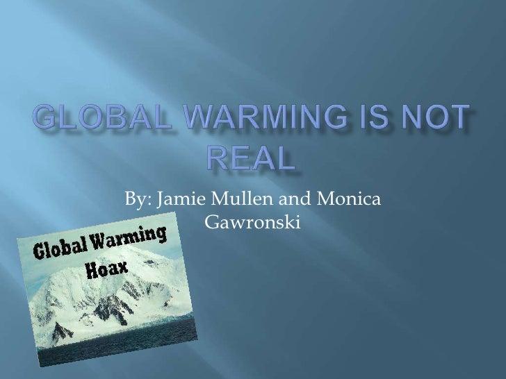 1 global warmingis not real jlm & mmg