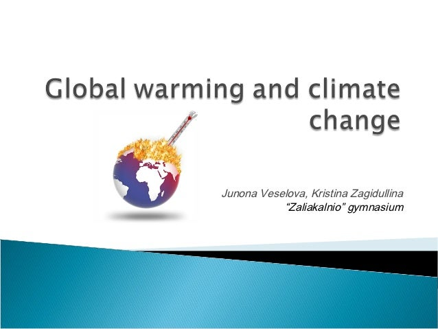 Global warming zagidullina_veselova