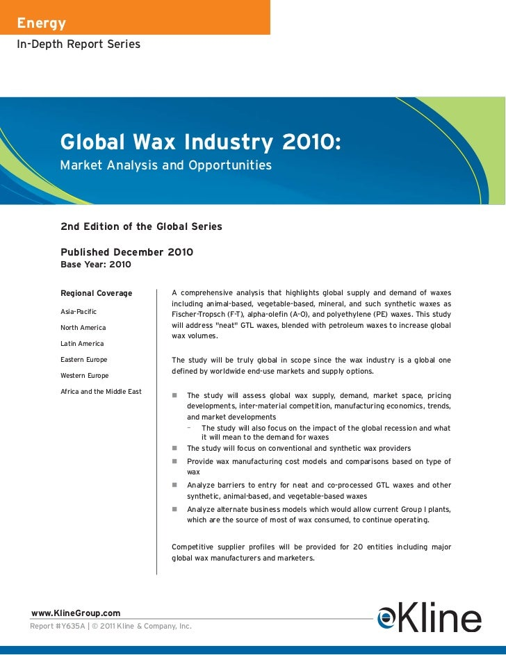 EnergyIn-Depth Report Series          Global Wax Industry 2010:          Market Analysis and Opportunities          2nd Ed...