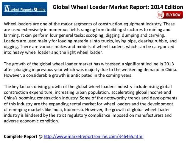 Global Wheel Loader Market Report: 2014 Edition