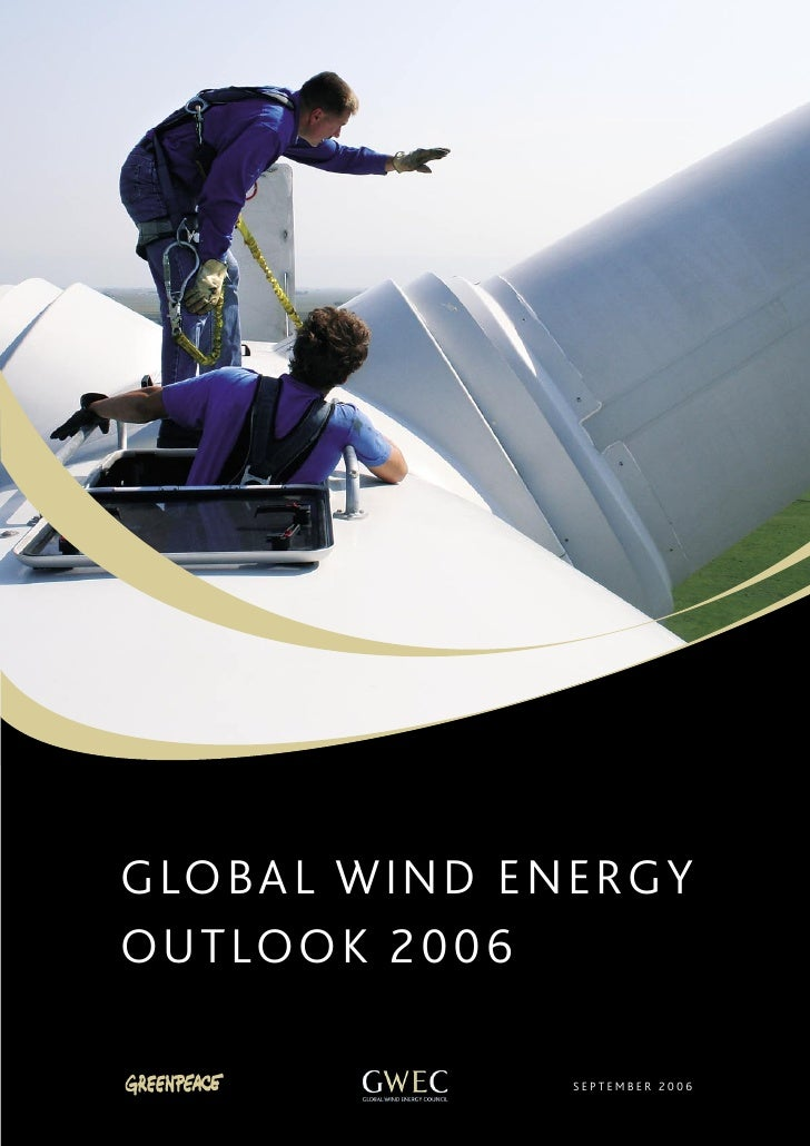 GLOBAL WIND ENERGYOUTLOOK 2006              SEPTEMBER 2006                               2