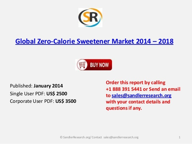 Global zero calorie sweetener market 2014 – 2018