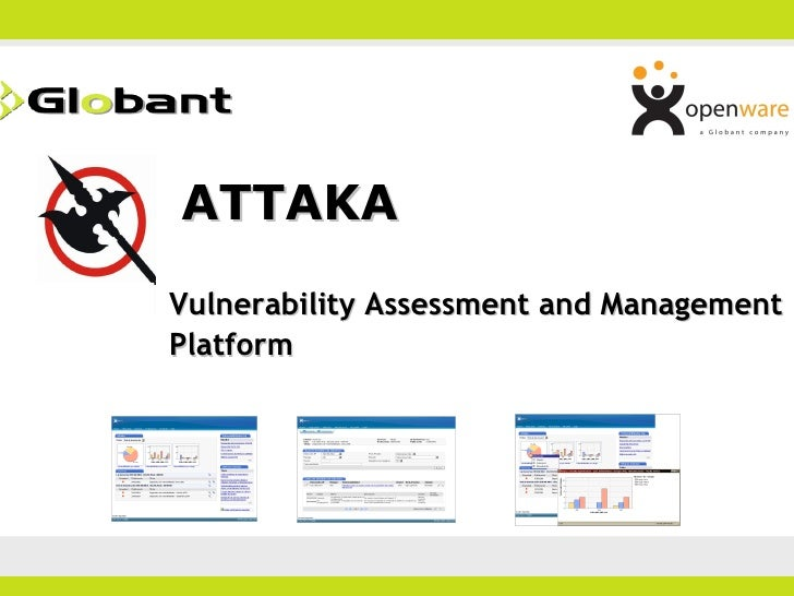 ATTAKA Vulnerability Assessment and Management Platform