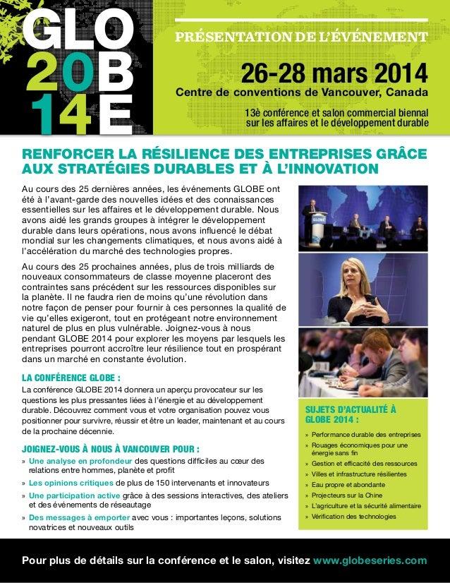 Présentation de l'événement 26-28 mars 2014Centre de conventions de Vancouver, Canada Renforcer la résilience des entrepri...