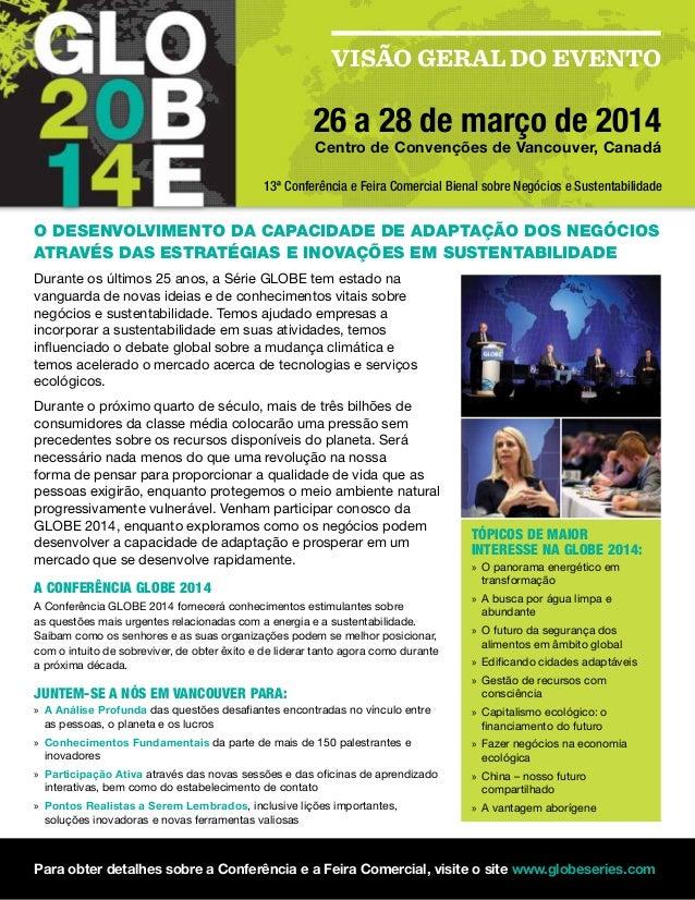 VISÃO GERAL DO EVENTO 26 a 28 de março de 2014 Centro de Convenções de Vancouver, Canadá O Desenvolvimento da Capacidade d...