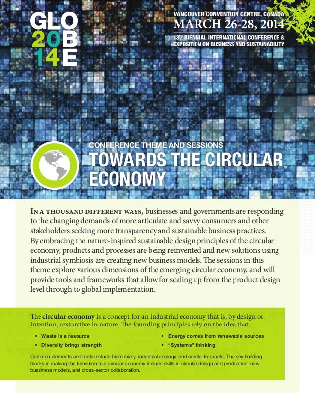 Conference Theme and Sessions  Towards the Circular Economy In a thousand different ways, businesses and governments are r...