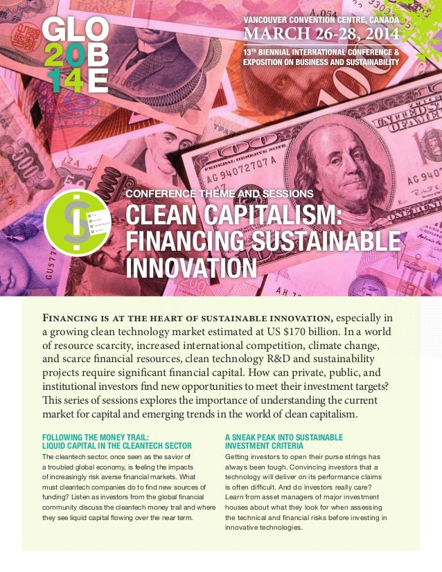 Conference theme and Sessions CSR ENVIRO  E  UNICAT  COMM  SUPPLY  CLEAN CAPITALISM: FINANCING Sustainable Innovation  Fin...