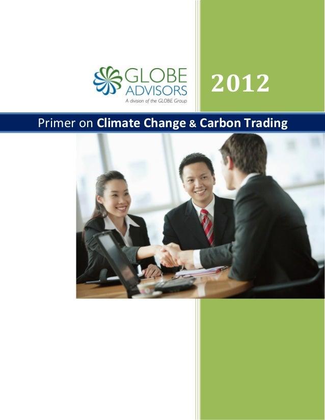 GLOBE Advisors - Primer on Climate Change & Carbon Trading