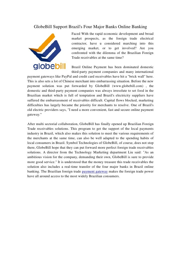 GlobeBill Support Brazils Four Major Banks Online Banking                              Faced With the rapid economic devel...