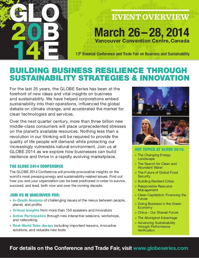 Event Overview March 26–28, 2014Vancouver Convention Centre,Canada BUILDING BUSINESS RESILIENCE THROUGH SUSTAINABILITY S...