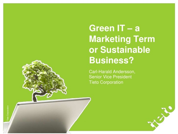 Green IT – a                            Marketing Term                            or Sustainable                          ...