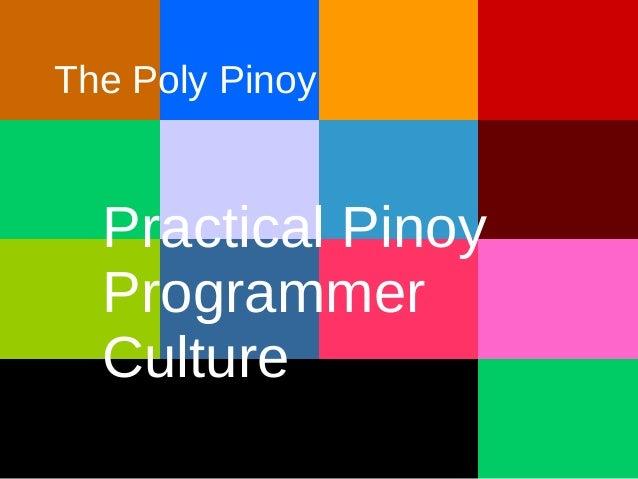 Practical PinoyProgrammerCultureThe Poly Pinoy