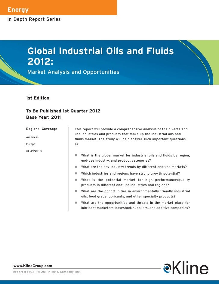 EnergyIn-Depth Report Series           Global Industrial Oils and Fluids           2012:           Market Analysis and Opp...