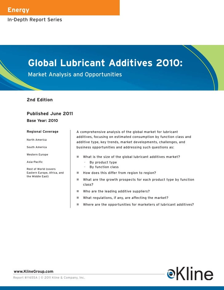 EnergyIn-Depth Report Series           Global Lubricant Additives 2010:           Market Analysis and Opportunities       ...
