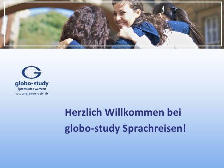 Herzlich Willkommen beiglobo-study Sprachreisen!