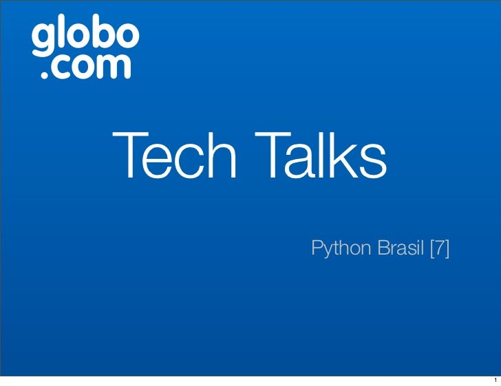 Globo Tech Talks - Python[7]