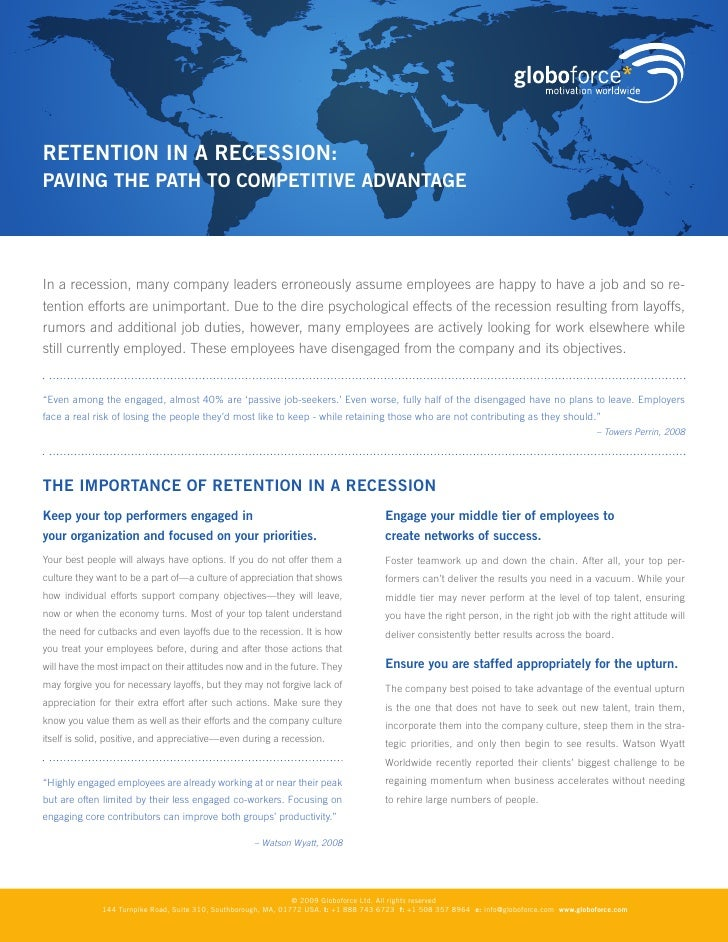 RETENTION IN A RECESSION: PAvINg ThE PATh TO COmPETITIvE AdvANTAgE     In a recession, many company leaders erroneously as...