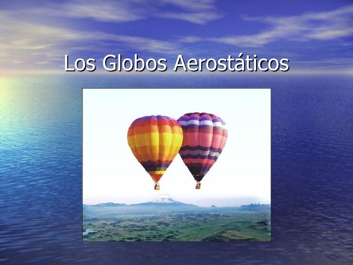 Los Globos Aerostáticos