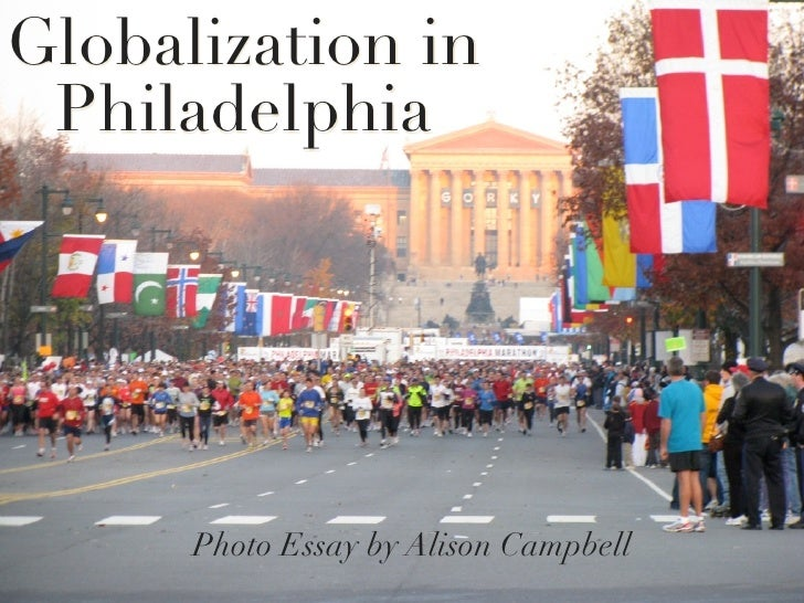Globalization in  Philadelphia           Photo Essay by Alison Campbell