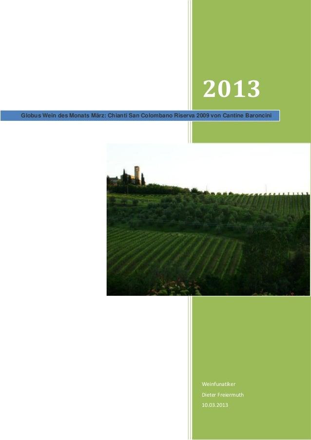 2013Globus Wein des Monats März: Chianti San Colombano Riserva 2009 von Cantine Baroncini                                 ...