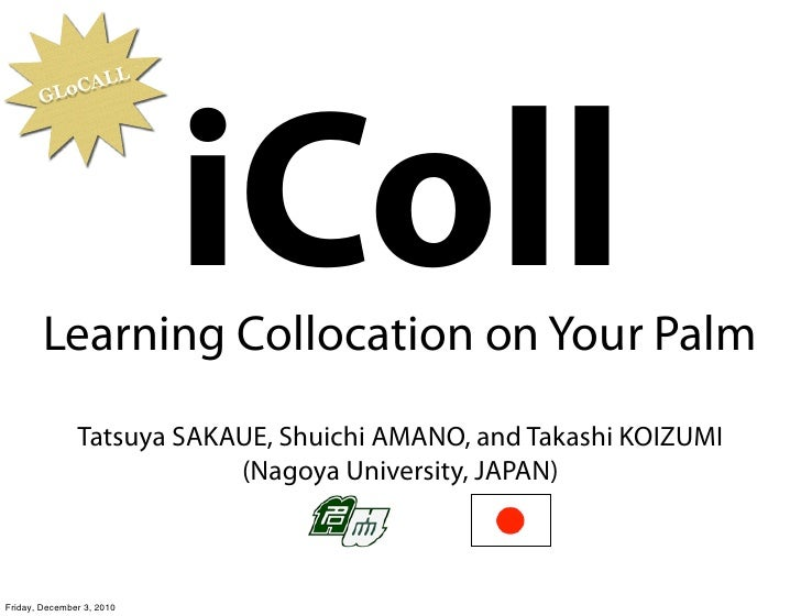L           Lo CAL       G                           iColl        Learning Collocation on Your Palm               Tatsuya ...