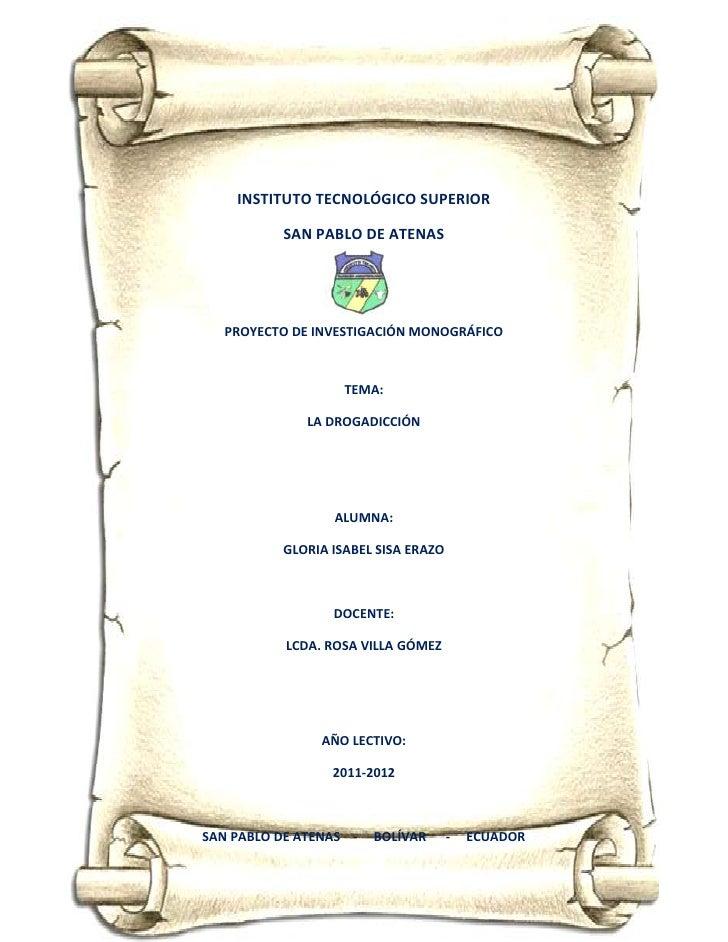 INSTITUTO TECNOLÓGICO SUPERIOR          SAN PABLO DE ATENAS   PROYECTO DE INVESTIGACIÓN MONOGRÁFICO                   TEMA...