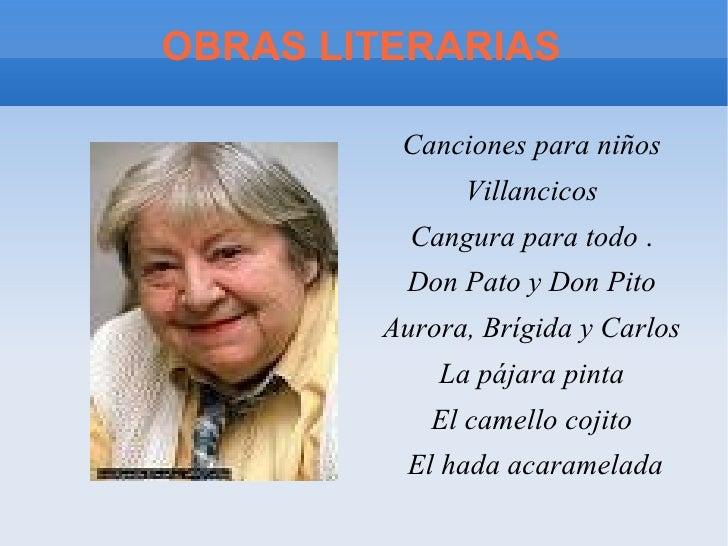 OBRAS LITERARIAS <ul><li>Canciones para niños   </li></ul><ul><li>Villancicos   </li></ul><ul><li>Cangura para todo  .  </...