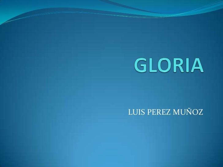Gloria luis perez
