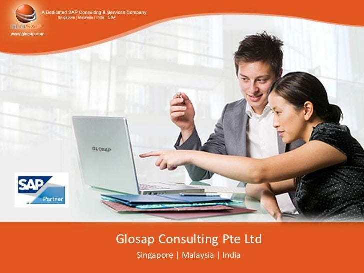Glosap Consulting Pte Ltd   Singapore | Malaysia | India