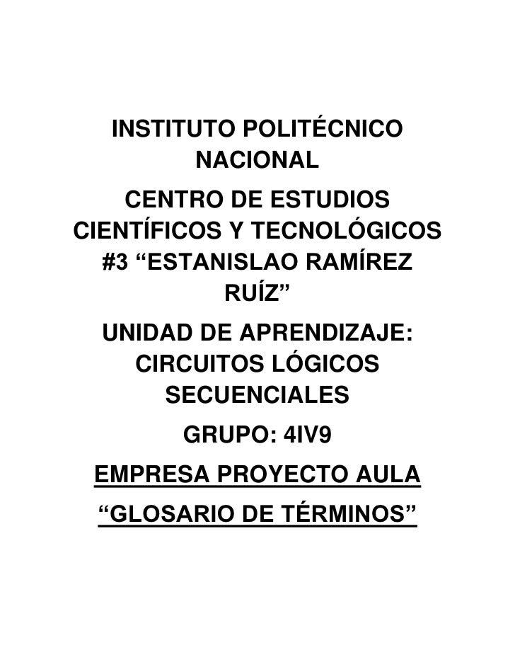 """INSTITUTO POLITÉCNICO NACIONAL<br />CENTRO DE ESTUDIOS CIENTÍFICOS Y                    TECNOLÓGICOS #3 """"ESTANISLAO RAMÍRE..."""