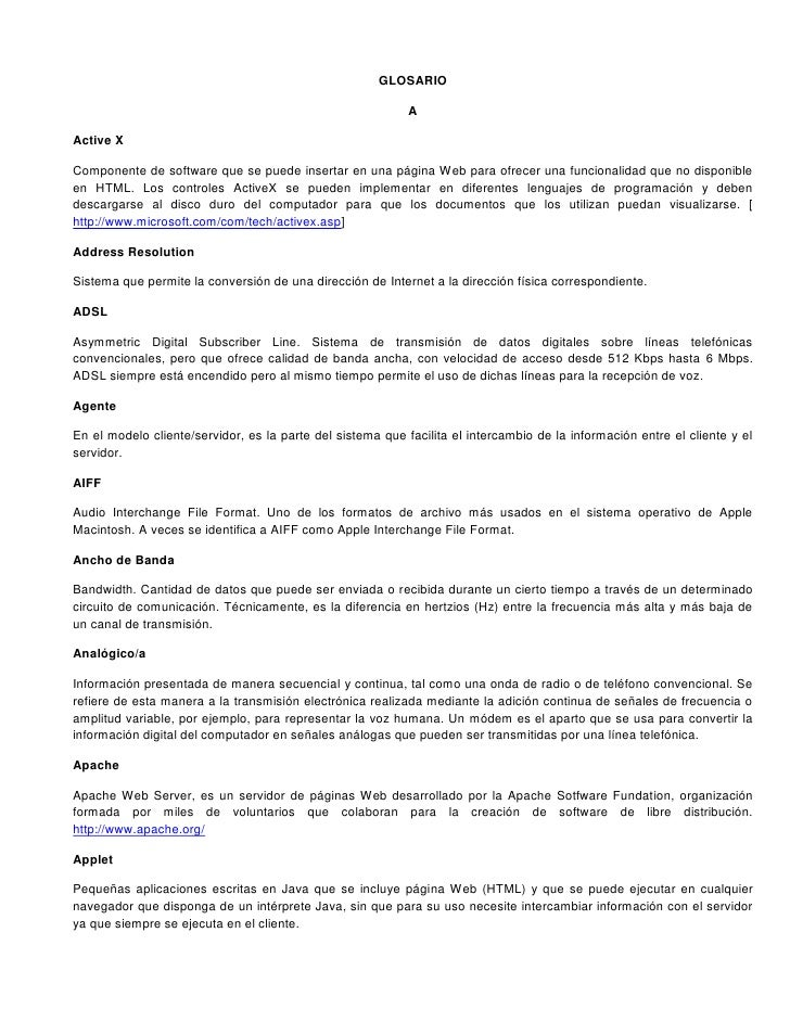 GLOSARIO                                                            AActive XComponente de software que se puede insertar ...