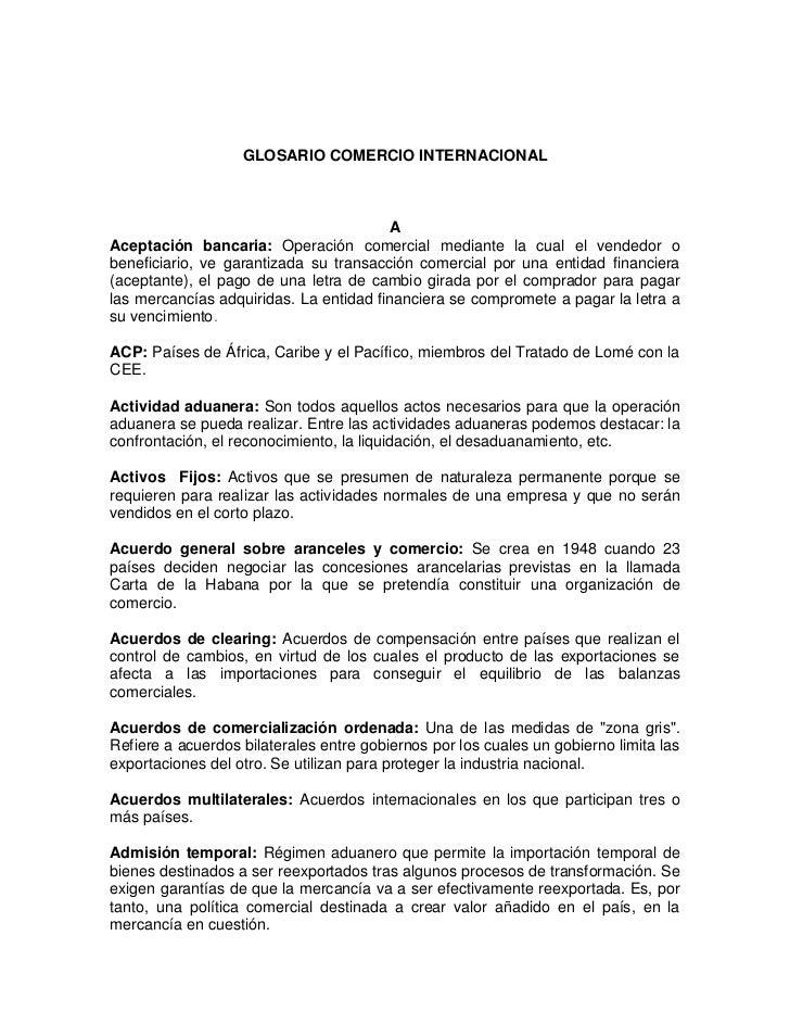 GLOSARIO COMERCIO INTERNACIONAL                                        AAceptación bancaria: Operación comercial mediante ...