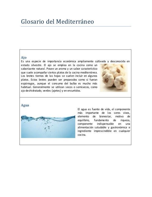 Glosario del Mediterraneo Ajo Es una especie de importancia económica ampliamente cultivada y desconocida en estado silves...