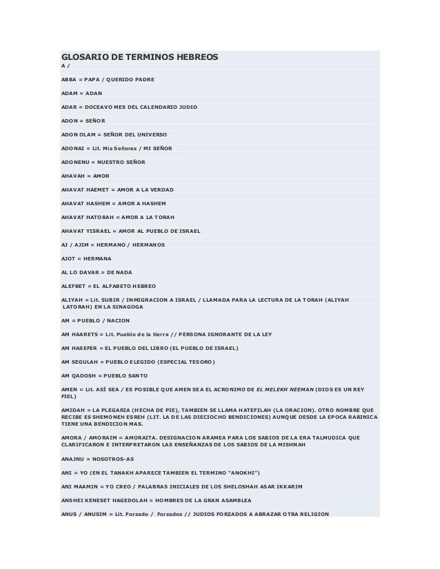 GLOSARIO DE TERMINOS HEBREOSA /ABBA = PAPA / QUERIDO PADREADAM = ADANADAR = DOCEAVO MES DEL CALENDARIO JUDIOADON = SEÑORAD...