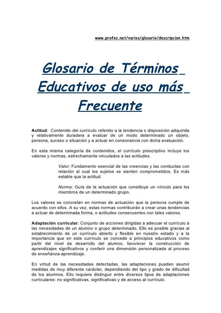 www.profes.net/varios/glosario/descripcion.htm        Glosario de Términos   Educativos de uso más         Frecuente Actit...